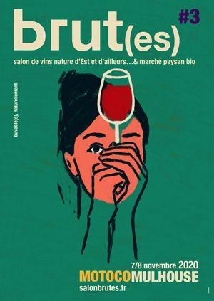 Brut(es) - Salon des vins nature d'Est et d'ailleurs.